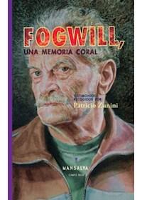 Papel Fogwill, Una Memoria Coral