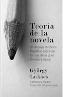 Papel TEORIA DE LA NOVELA UN ESAYO HISTORICO FILOSOFICO SOBRE LAS FORMAS (COLECCION EXHUMACIONES) (RUSTICO
