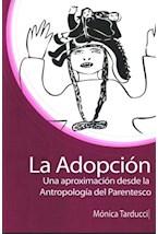 Papel ADOPCION, LA (UNA APROXIMACION DESDE LA ANTROPOLOGIA DEL PAR
