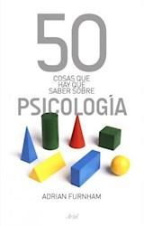 Papel PSICOLOGIA 50 COSAS QUE HAY QUE SABER SOBRE