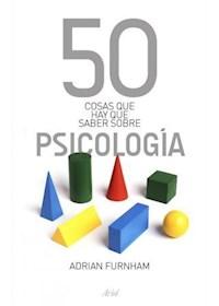 Papel 50 Cosas Que Hay Que Saber Sobre Psicología