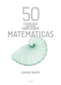 Papel 50 Cosas Que Hay Que Saber Sobre Matemáticas
