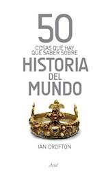 Papel 50 Cosas Que Hay Que Saber Sobre La Historia Del Mundo