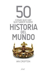 Papel HISTORIA DEL MUNDO 50 COSAS QUE HAY QUE SABER SOBRE HISTORIA