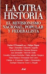 Papel OTRA HISTORIA, LA (EL REVISIONISMO NACIONAL, POPULAR Y FEDER