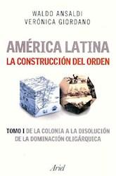 Papel America Latina La Construccion Del Orden Tomo 1