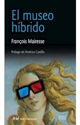 Papel EL MUSEO HIBRIDO