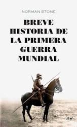 Libro Breve Historia De La Primera Guerra Mundial