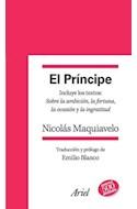 Papel PRINCIPE INCLUYE LOS TEXTOS SOBRE LA AMBICION LA FORTUNA LA OCASION Y LA INGRATITUD (QUINTAESENCIA)