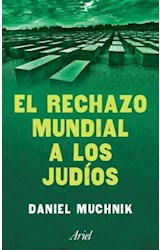 Papel EL RECHAZO MUNDIAL A LOS JUDIOS