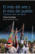 Papel MITO DEL ARTE Y EL MITO DEL PUEBLO CUESTIONES SOBRE ARTE POPULAR (ARTE Y PATRIMONIO)