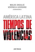 Papel AMERICA LATINA TIEMPOS DE VIOLENCIAS