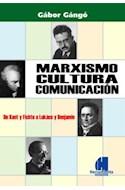 Papel MARXISMO CULTURA COMUNICACION DE KANT Y FICHTE A LUKACS  Y BENJAMIN