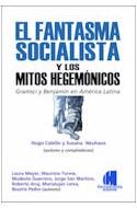 Papel FANTASMA SOCIALISTA Y LOS MITOS HEGEMONICOS GRAMSCI Y B  ENJAMIN EN AMERICA LATINA