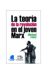 Papel LA TEORIA DE LA REVOLUCION EN EL JOVEN MARX