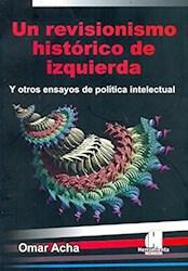 Libro Un Revisionismo Historico De Izquierda