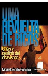 Papel UNA REVUELTA DE RICOS CRISIS Y DESTINO DEL CHAVISMO
