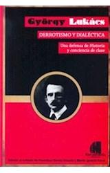 Papel DERROTISMO Y DIALECTICA UNA DEFENSA DE HISTORIA Y CONCI  ENCIA DE CLASE (RUSTICO)