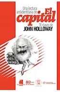 Papel UNA LECTURA ANTIIDENTITARIA DE EL CAPITAL 18 CLASES DE JOHN HOLLOWAY (RUSTICA)