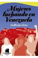 Papel MUJERES LUCHANDO EN VENEZUELA