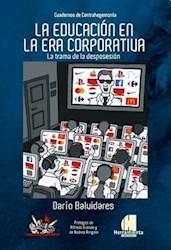 Libro La Educacion En La Era Corporativa