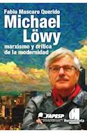 Papel MICHAEL LOWY MARXISMO Y CRITICA DE LA MODERNIDAD