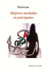Papel MUJERES ANCLADAS EN PSICOPATAS