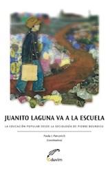 Papel JUANITO LAGUNA VA A LA ESCUELA. LA EDUCACION POPUL