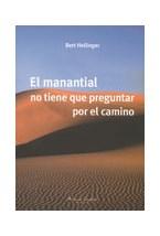 Papel EL MANANTIAL NO TIENE QUE PREGUNTAR POR EL CAMINO