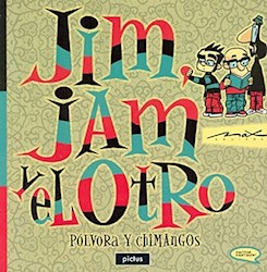 Libro Jim , Jam Y El Otro : Polvora Y Chimangos