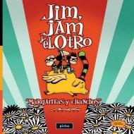 Libro Jim , Jam Y El Otro : Margaritas Y Chanchos