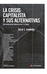 Papel LA CRISIS CAPITALISTA Y SUS ALTERNATIVAS
