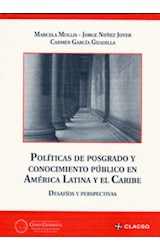 Papel POLITICAS DE POSGRADO Y CONOCIMIENTO PUBLICO EN AMERICA LATI
