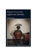 Papel LEJOS DE DONDE (COLECCION ANDANZAS)