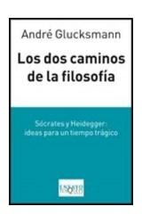 Papel DOS CAMINOS DE LA FILOSOFIA SOCRATES Y HEIDEGGER IDEAS