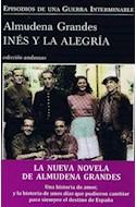 Papel INES Y LA ALEGRIA (EPISODIOS DE UNA GUERRA INTERMINABLE  ) (PRIMERA PARTE)