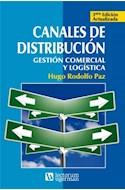 Papel CANALES DE DISTRIBUCION GESTION COMERCIAL Y LOGISTICA [3 EDICION ACTUALIZADA]
