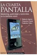 Papel CUARTA PANTALLA MARKETING PUBLICIDAD Y CONTENIDOS EN LA TELEFONIA MOVIL (COMUNICACION & CULTURA)