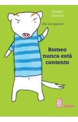 Papel ROMEO NUNCA ESTA CONTENTO