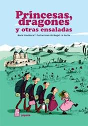 Libro Princesas  Dragones Y Otras Ensaladas