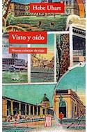 Papel VISTO Y OIDO NUEVAS CRONICAS DE VIAJE (LA LENGUA / CRONICA) (RUSTICA)