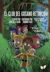 Libro El Club Del Gusano Retorcido