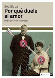 Libro Por Que Duele El Amor ?