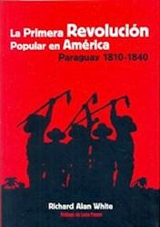 Libro La Primera Revolucion Popular En America