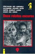 Papel DOCE RELATOS OSCUROS (12) (COLECCION CODIGO NEGRO) (BOLSILLO)