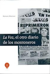 Libro La Voz  El Ultimo Diario De Los Montoneros