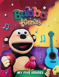 Libro Bubba And Friends  My Five Senses
