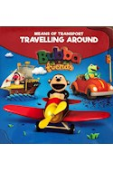 Papel MEANS OF TRANSPORT TRAVELLING AROUND (BUBBA & FRIENDS) (CARTONE)