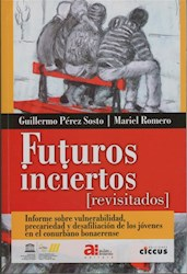Libro Futuros Inciertos Revisitados