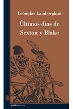 Papel ULTIMOS DIAS DE SEXTON Y BLAKE